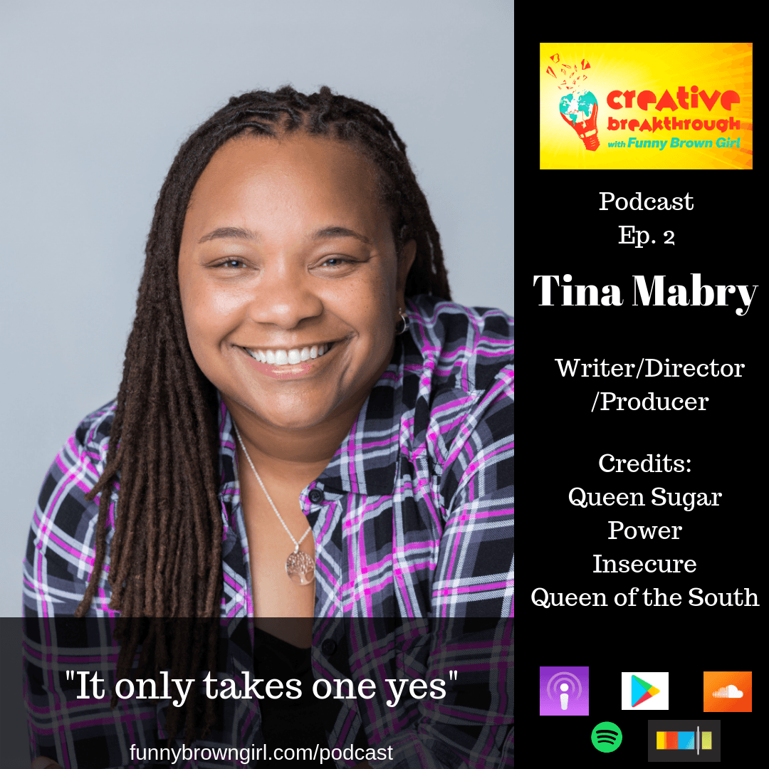 Episode 02: Queen Sugar's Tina Mabry - It Only Takes One Yes