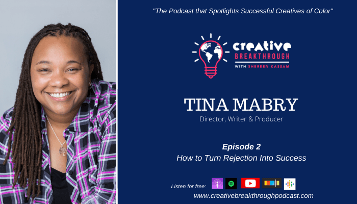 Episode 02: Queen Sugar's Tina Mabry – It Only Takes One Yes