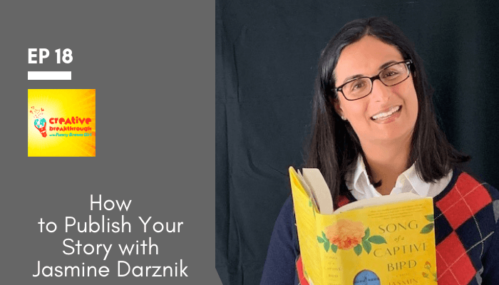 Episode 18: How to Publish Your Story with NYT Bestselling Author Jasmin Darznik