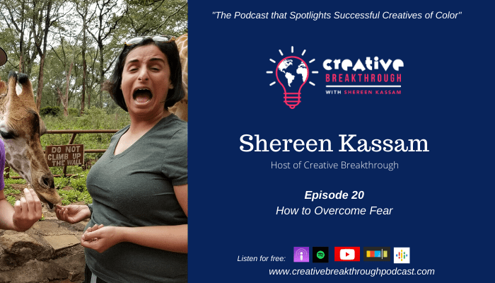 Episode 20: How to Overcome Fear