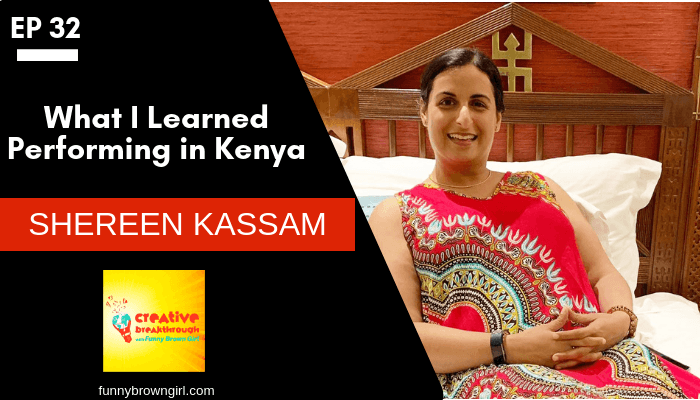 Episode 32: What I learned performing in Kenya