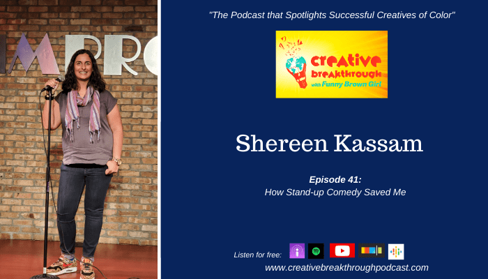 Episode 41: How Stand-Up Saved Me with Host Shereen Kassam