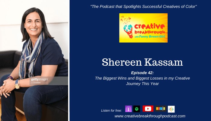 Episode 42: The Biggest Wins and Biggest Losses in my Creative Journey This Year