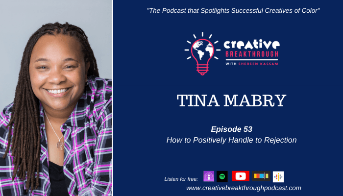 Episode 53: Director Tina Mabry: How to Positively Handle Rejection
