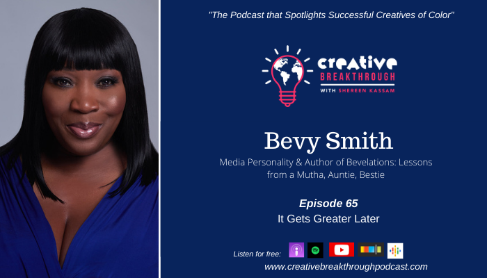 TV Personality Bevy Smith: It Gets Greater Later