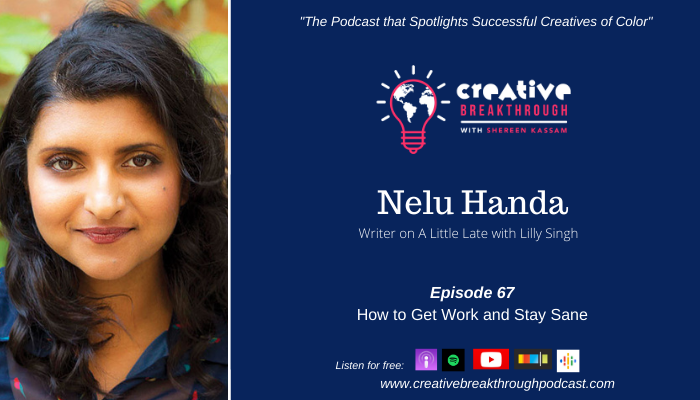 How to Get Work and Stay Sane: Actor/Writer Nelu Handa